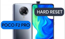 How To Hard Reset Poco F2 Pro With Two Easy METHODS!