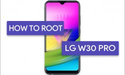 How to Root LG W30 Pro With Three Easy METHODS!