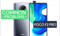 Poco F2 Pro Common Problems & Issues – HOW TO FIX IT?