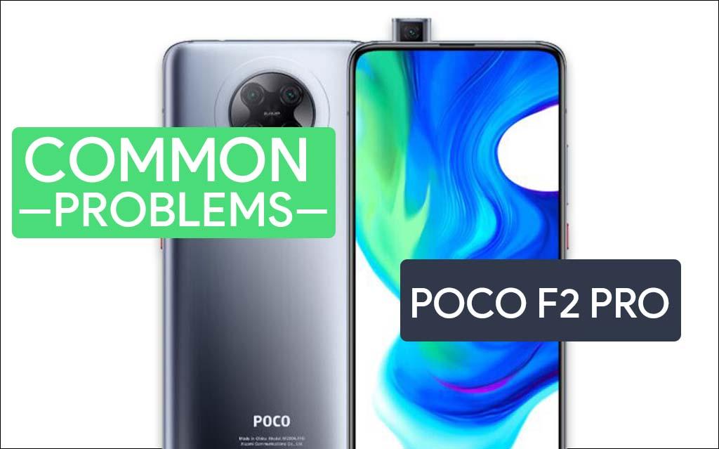common problems in Poco F2 Pro