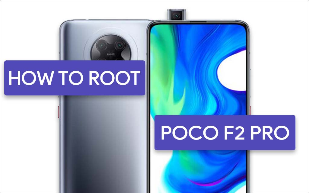 Root Poco F2 Pro