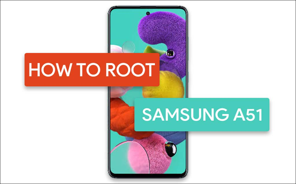 root samsung galaxy a51