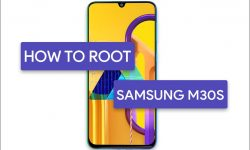 How to Root Samsung Galaxy M30s: 3 EASY METHODS!