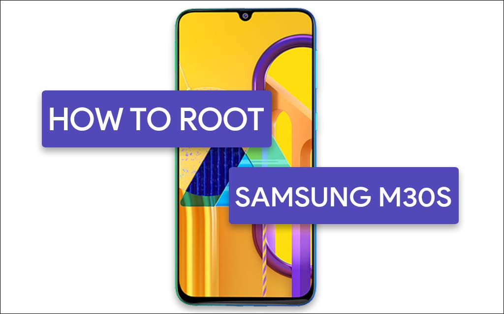 Root Samsung Galaxy M30s