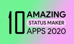 10 Best WhatsApp Status Maker Apps For Android [2021]