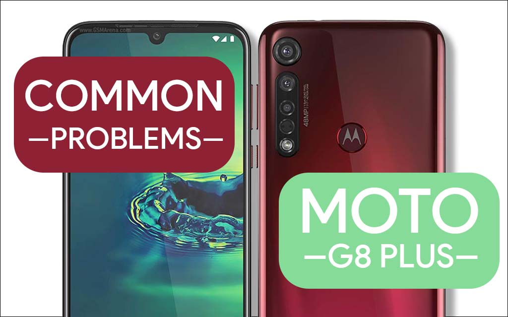 Common-Problems-In-Moto-G8 Plus