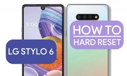 How To Hard Reset LG Stylo 6 – Two Easy METHODS!