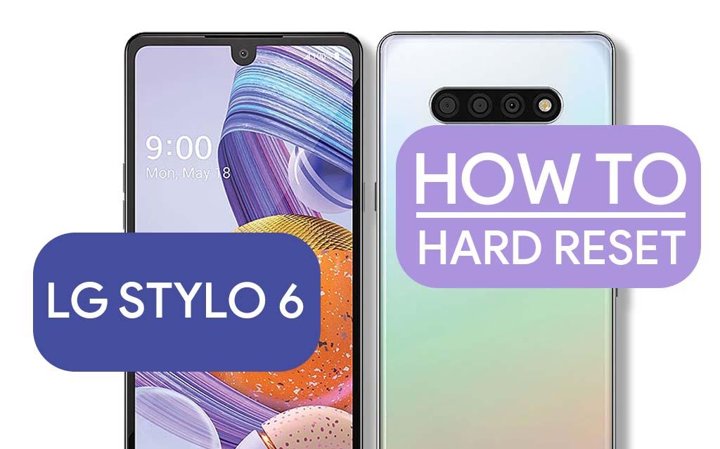 Hard Reset LG Stylo 6