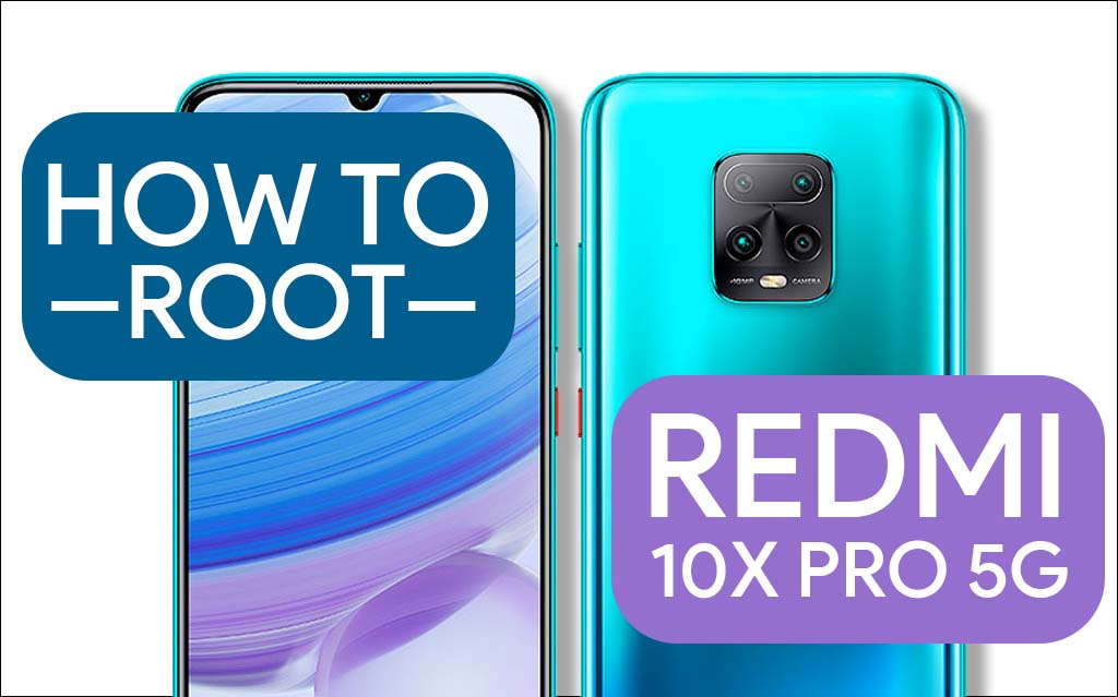 Root-Redmi-10X-Pro