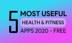 5 Most Useful Health and Fitness Apps 2020 – MUST TRY!