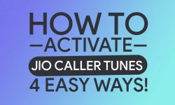 How To Activate Jio Caller Tune – Four Easy METHODS!