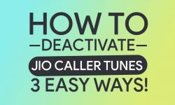 How To Deactivate Jio Caller Tune – Complete Guide