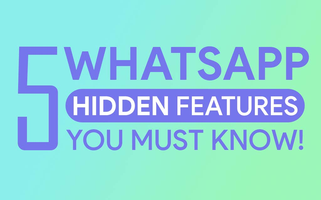 Best Hidden Features Of WhatsApp
