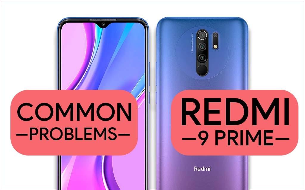 Common Problems In Redmi 9 Prime