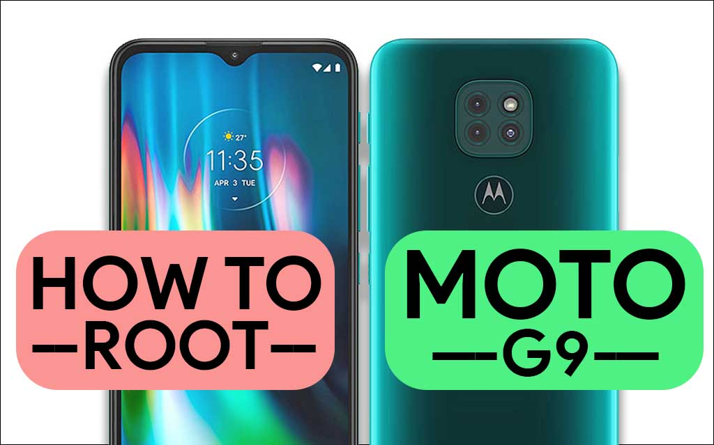 How To Root Moto G9