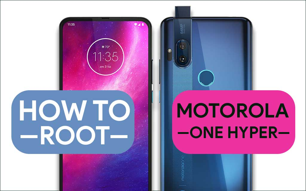 Root Motorola One Hyper