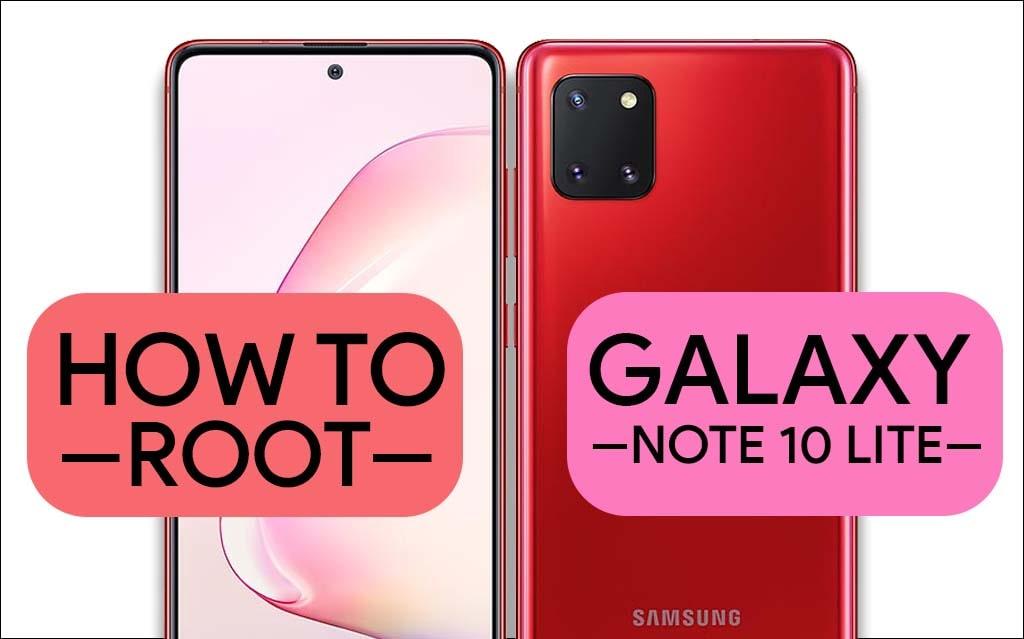 Root Samsung Galaxy Note 10 Lite