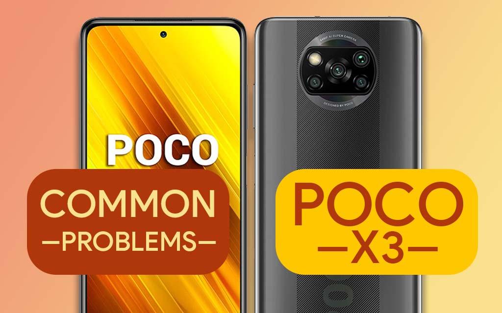 Common Problems In Poco X3