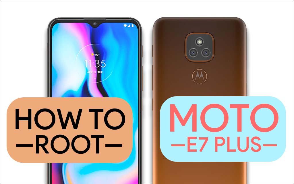 Root Moto E7 Plus