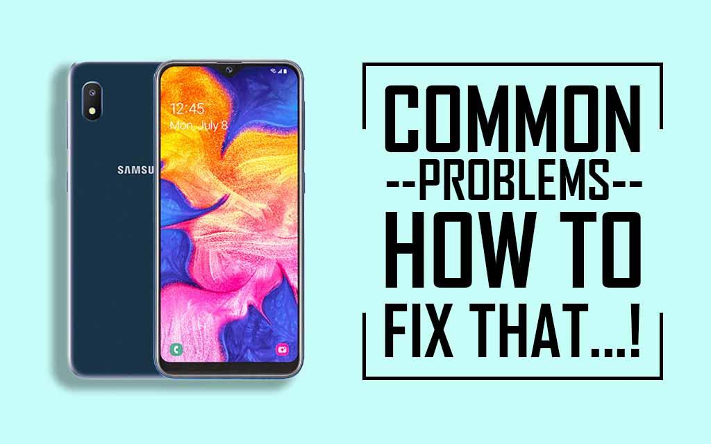 Common problems in Samsung Galaxy A10e