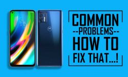 Moto G9 Plus Common Problems + Solution: HOW TO FIX THAT!