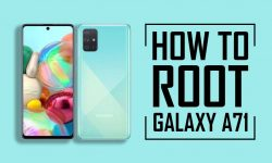 How to Root Samsung Galaxy A71 – 3 EASY STEPS!