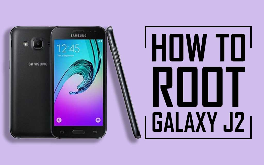 Root Samsung J2 Without PC