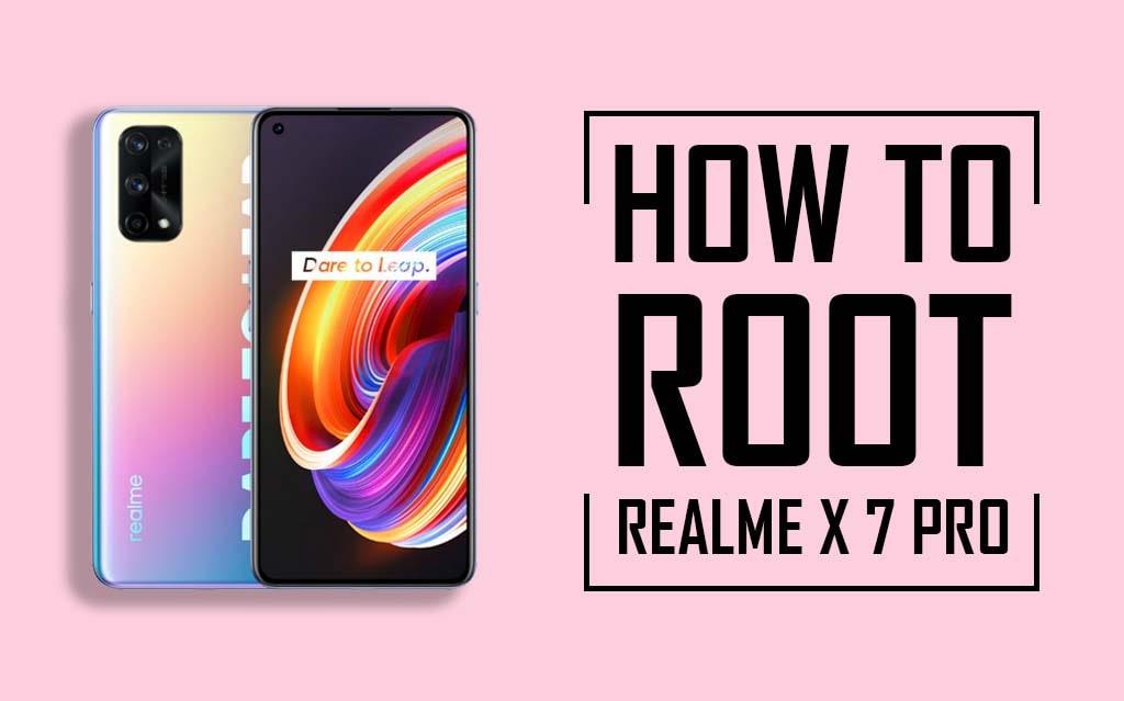 Root Realme X7 Pro