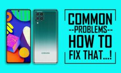 Common Problems In Samsung Galaxy F62 –HOW TO FIX THAT!