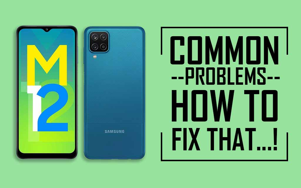 Common Problems In Samsung Galaxy M12