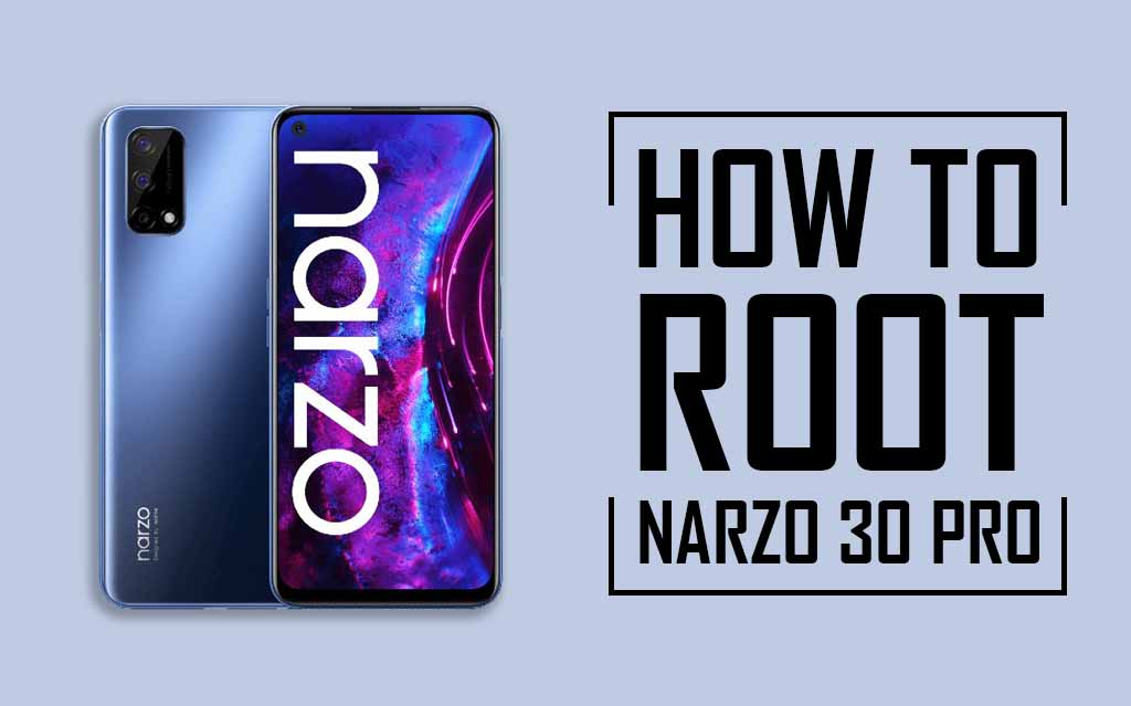 Root Realme Narzo 30 Pro