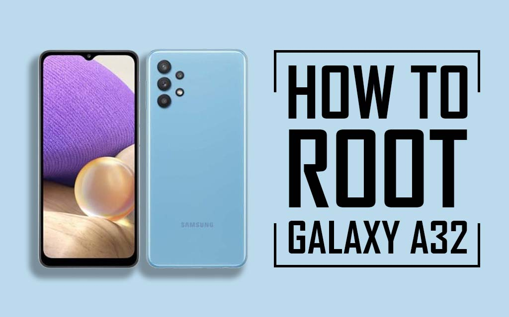 Root Samsung Galaxy A32