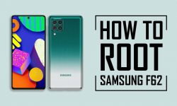 How to Unlock Bootloader & Root Samsung Galaxy F62 [3 EASY WAYS]