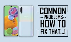 Common Issues In Samsung Galaxy A90 5G –HOW TO FIX THEM!