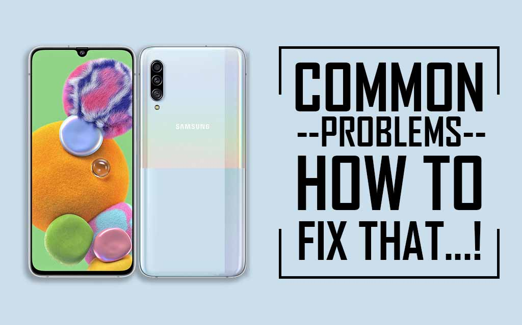 Common Issues In Samsung Galaxy A90 5G
