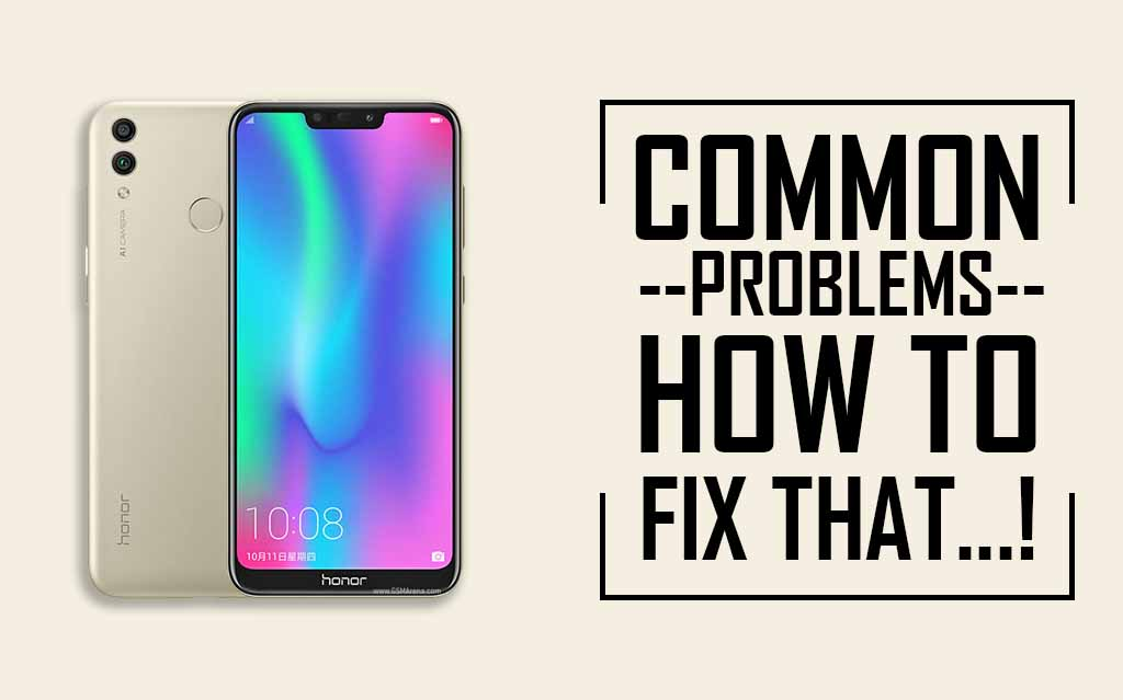 Common Problems In Honor 8C
