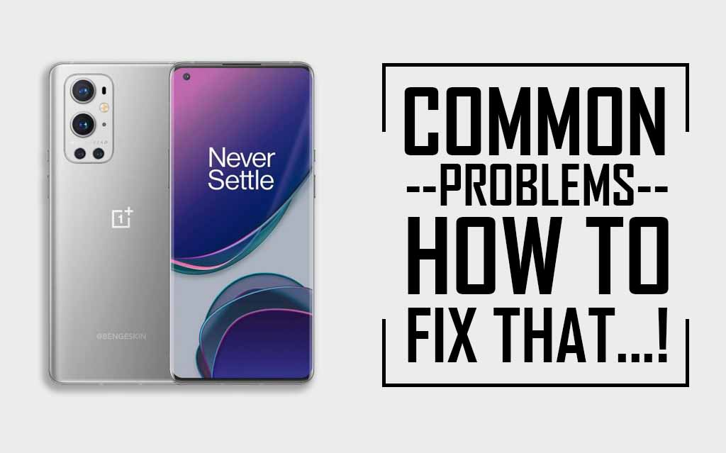 Common Problems In OnePlus 9 Pro