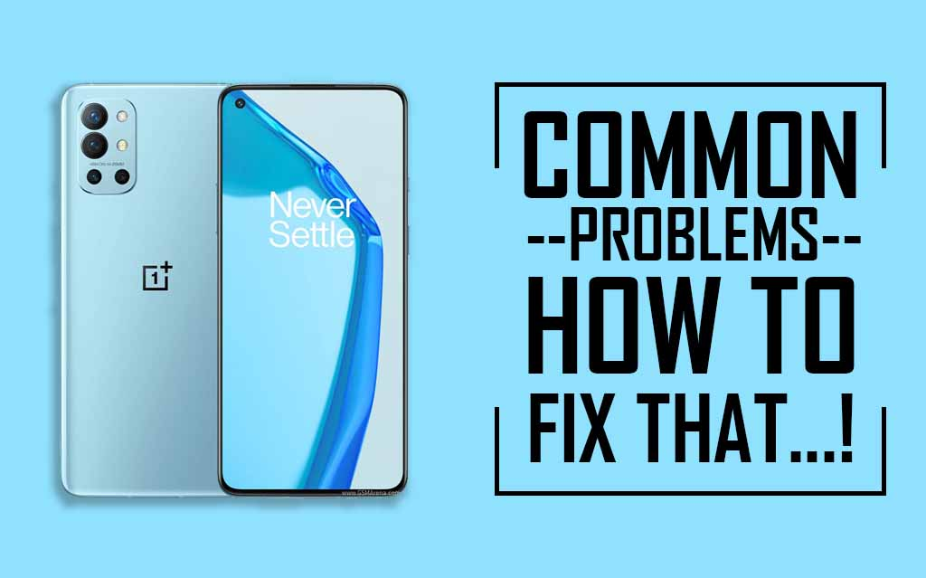 Common Problems In OnePlus 9R