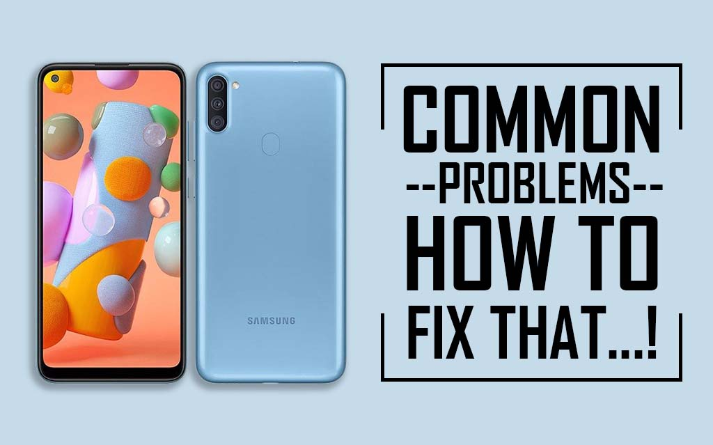 Common Problems In Samsung Galaxy A11