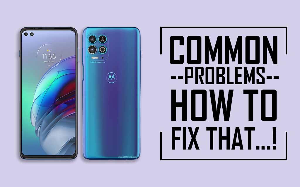Moto G100 Common Problems