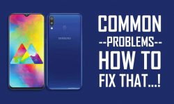 Samsung Galaxy M20 Common Problems –HOW TO FIX THAT!