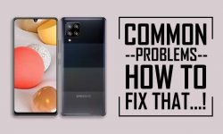 Common Problems In Samsung Galaxy A42 5G  –HOW TO FIX THEM!