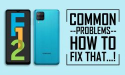 Common Problems In Samsung Galaxy F12 – HOW TO FIX THEM!