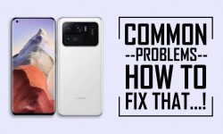 Xiaomi Mi 11 Ultra Common Problems + FIXES – TIPS & TRICKS