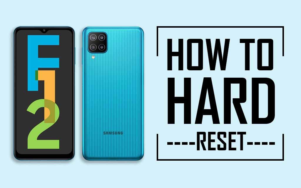 Factory Reset Samsung Galaxy F12