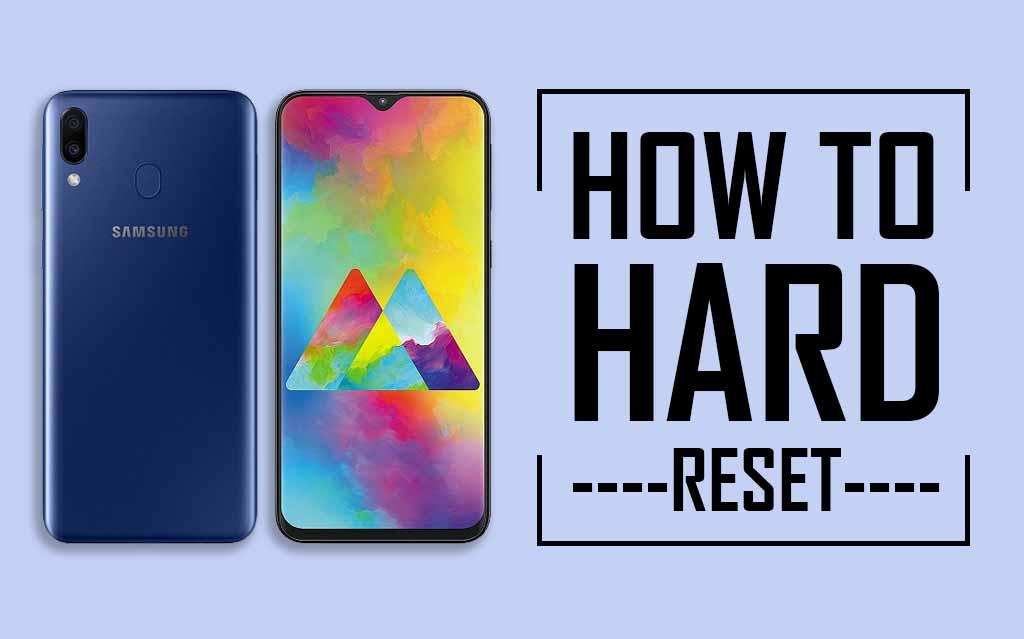 Hard Reset Samsung Galaxy M20