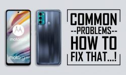 Moto G60 Common Problems + Solution: HOW TO FIX THEM!