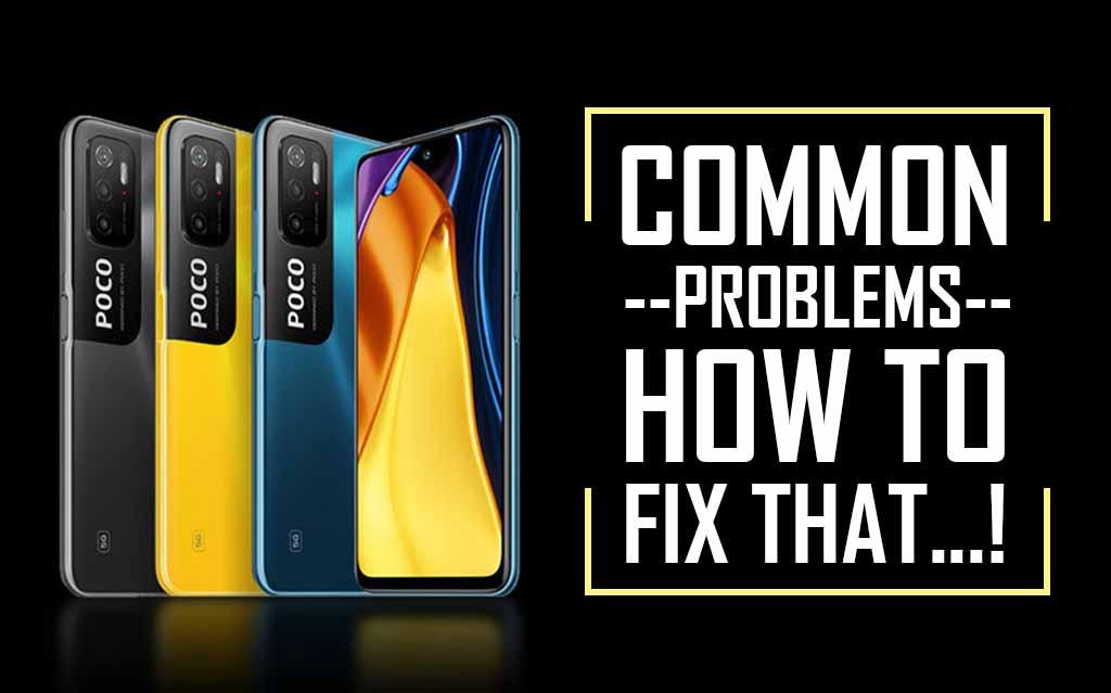 Common Problems In Poco M3 Pro 5G