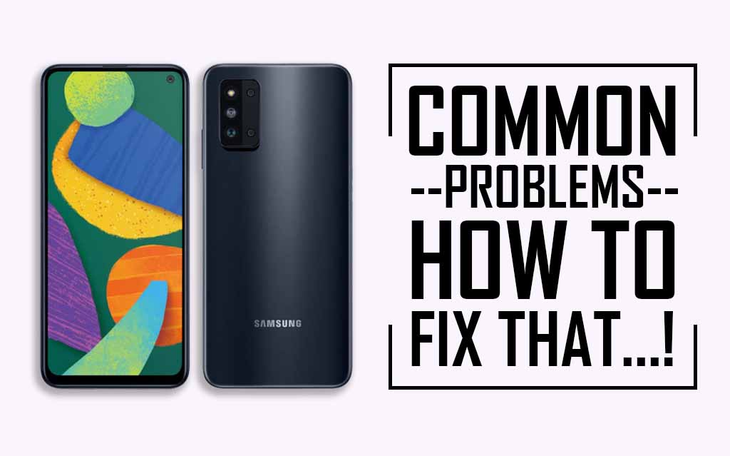 Common Problems In Samsung Galaxy F52 5G