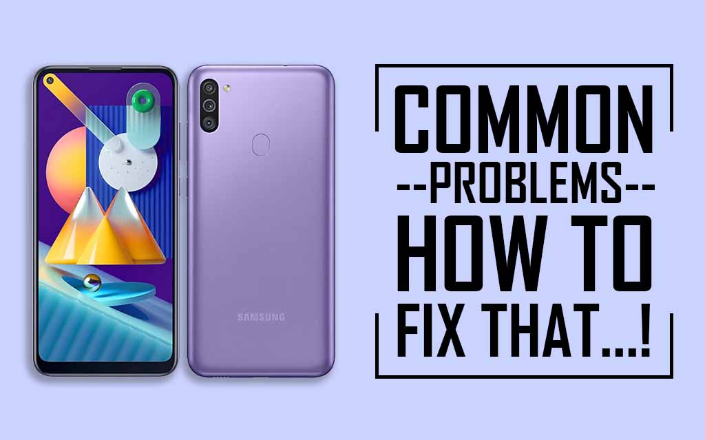 Common Problems In Samsung Galaxy M11